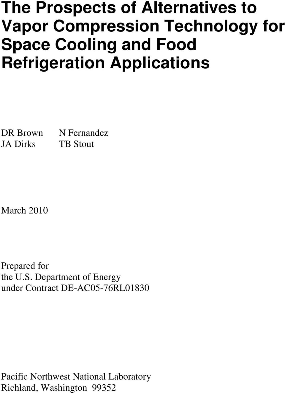 Stout March 2010 Prepared for the U.S. Department of Energy under Contract