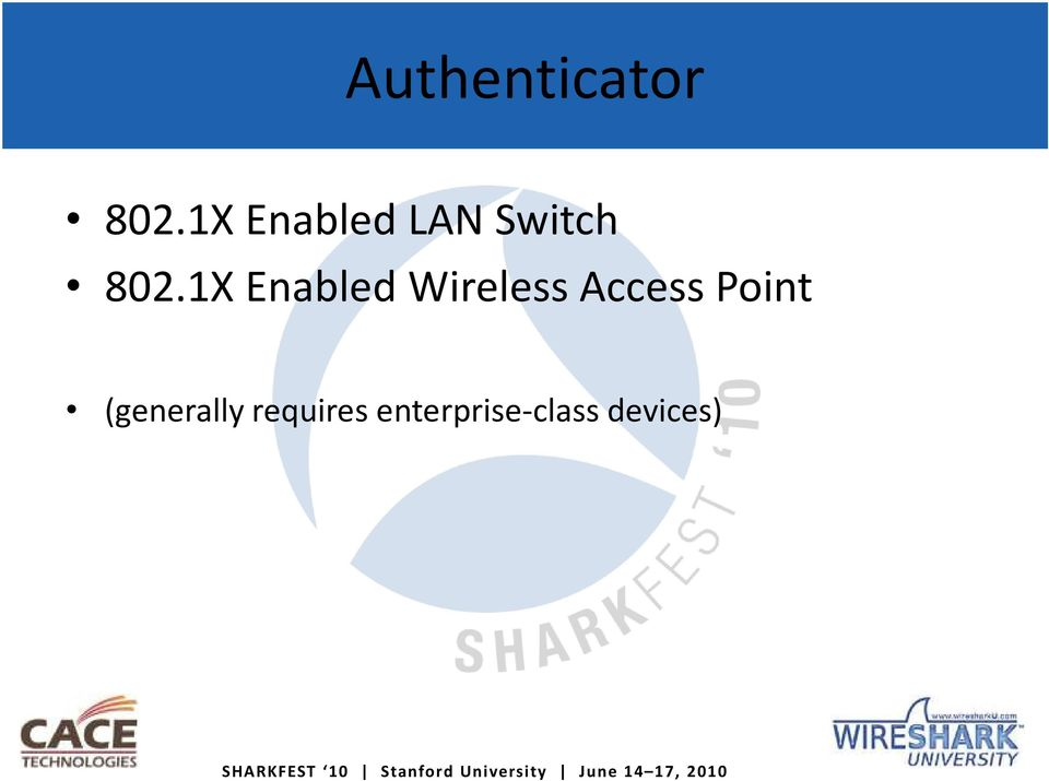 1X Enabled Wireless Access