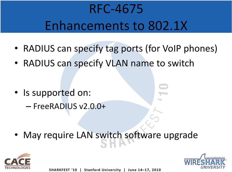 phones) RADIUS can specify VLAN name to switch