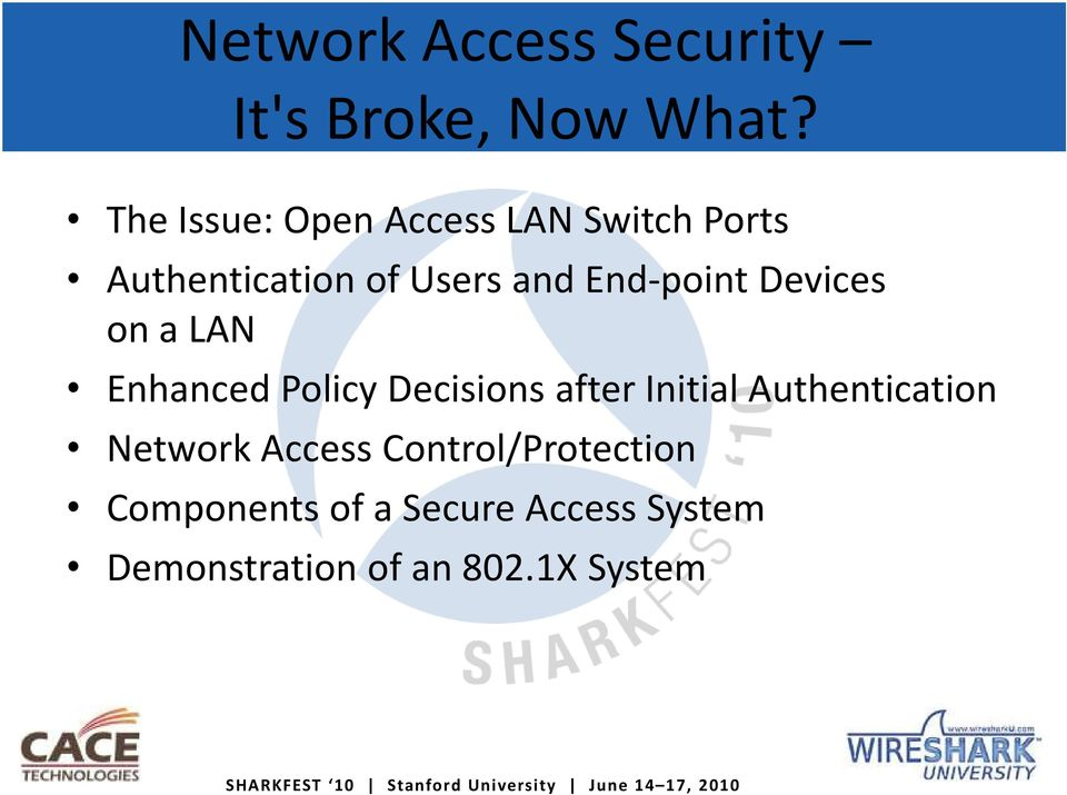 End-point Devices on a LAN Enhanced Policy Decisions after Initial