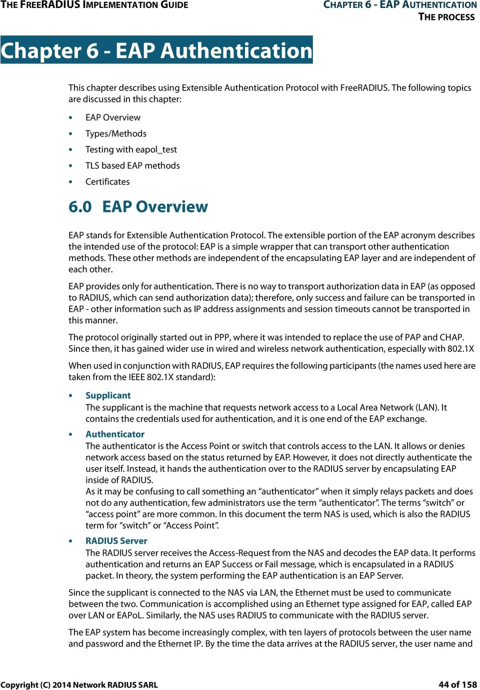 0 EAP Overview EAP stands for Extensible Authentication Protocol.