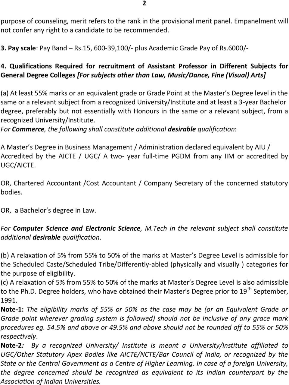 Qualifications Required for recruitment of Assistant Professor in Different Subjects for General Degree Colleges [For subjects other than Law, Music/Dance, Fine (Visual) Arts] (a) At least 55% marks