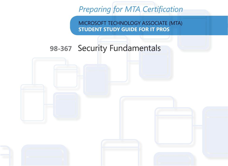 (MTA) STUDENT STUDY GUIDE FOR IT