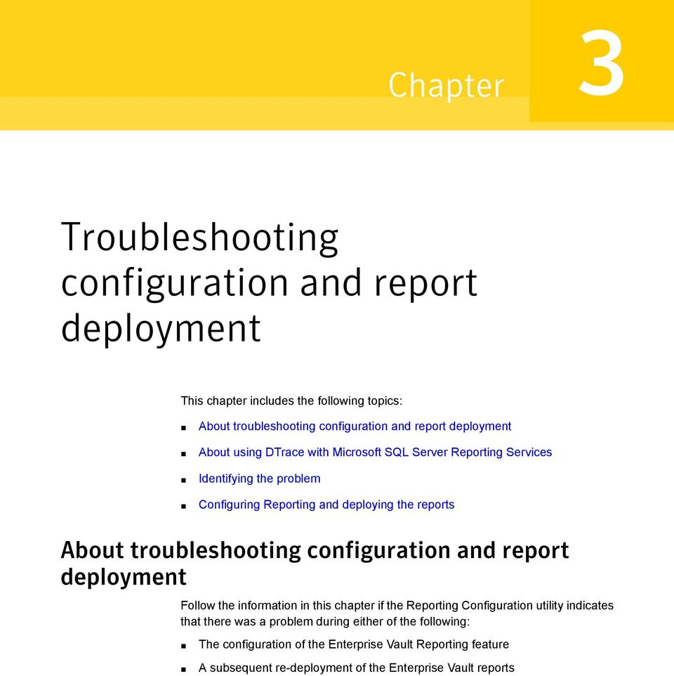 troubleshooting configuration and report deployment Follow the information in this chapter if the Reporting Configuration utility indicates that there was