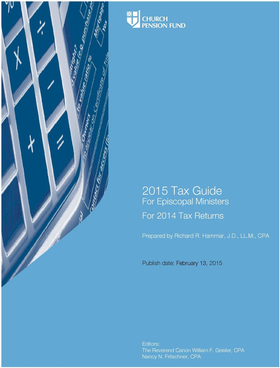, CPA Publish date: February 13, 2015 Editors: The