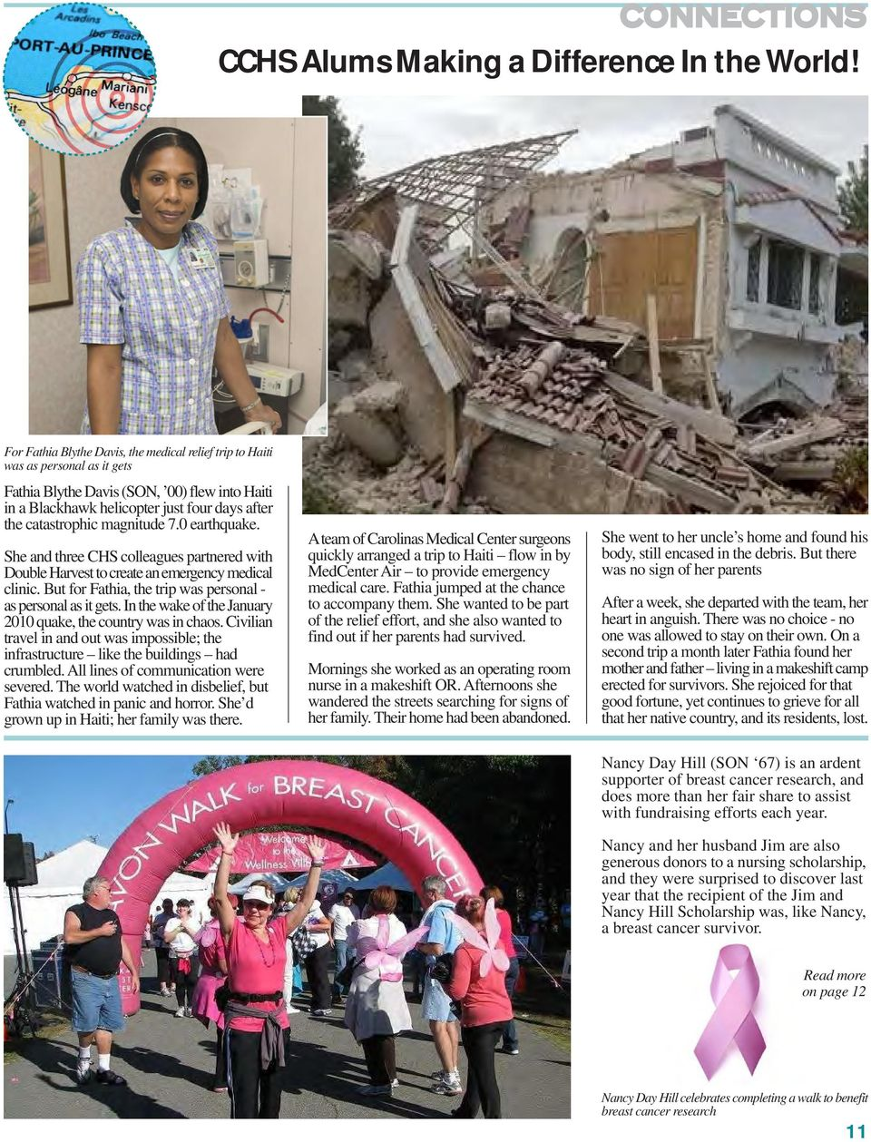 magnitude 7.0 earthquake. She and three CHS colleagues partnered with Double Harvest to create an emergency medical clinic. But for Fathia, the trip was personal - as personal as it gets.