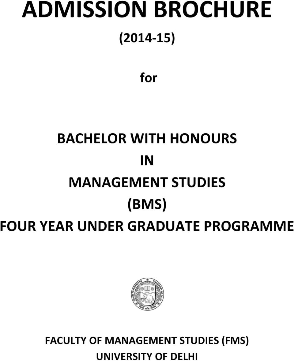 FOUR YEAR UNDER GRADUATE PROGRAMME FACULTY