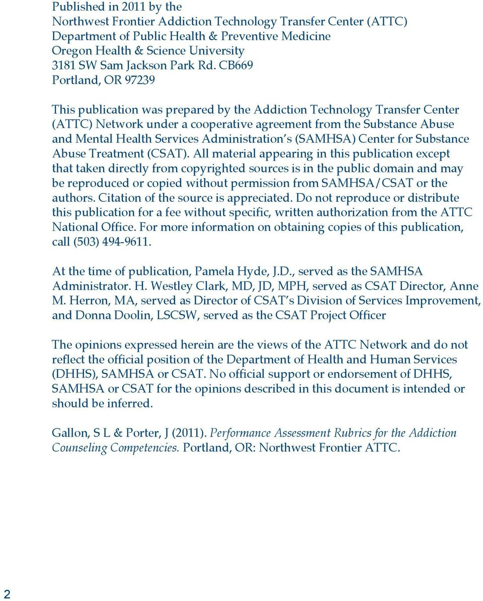 Administration s (SAMHSA) Center for Substance Abuse Treatment (CSAT).