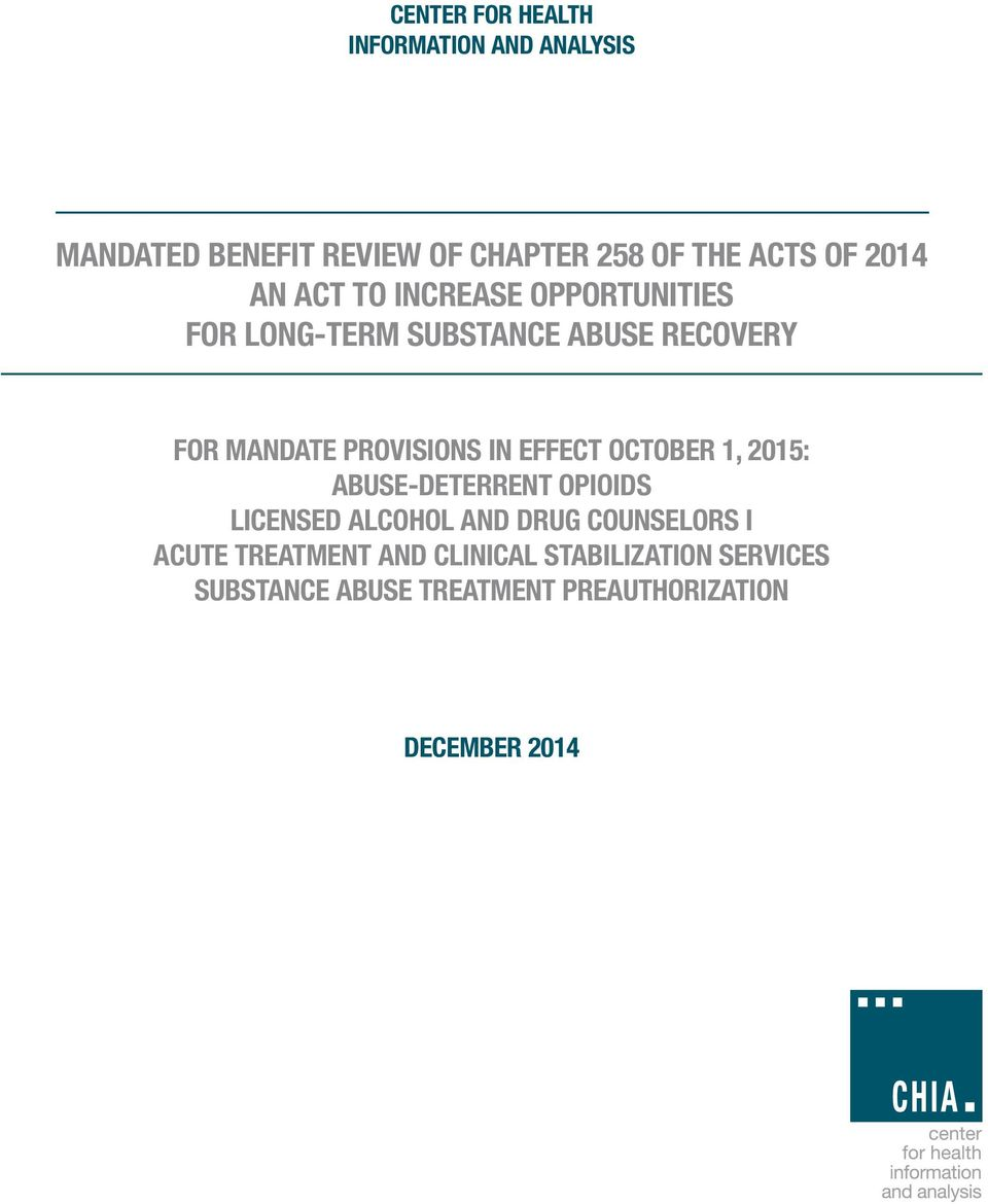 PROVISIONS IN EFFECT OCTOBER 1, 2015: ABUSE-DETERRENT OPIOIDS LICENSED ALCOHOL AND DRUG COUNSELORS