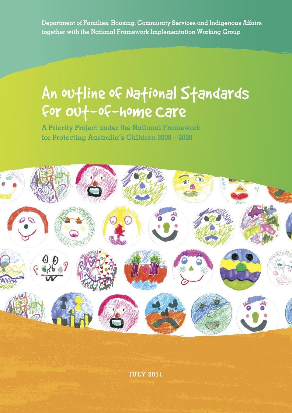 outline of National Standards for Out of home Care A Priority Project