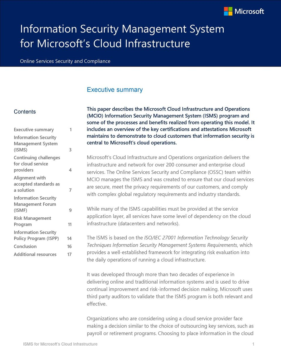 Information Security Policy Program (ISPP) 14 Conclusion 16 Additional resources 17 This paper describes the Microsoft Cloud Infrastructure and Operations (MCIO) Information Security Management