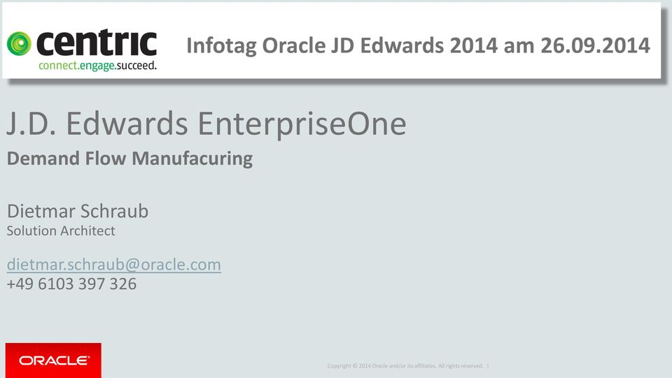 Edwards EnterpriseOne Demand Flow