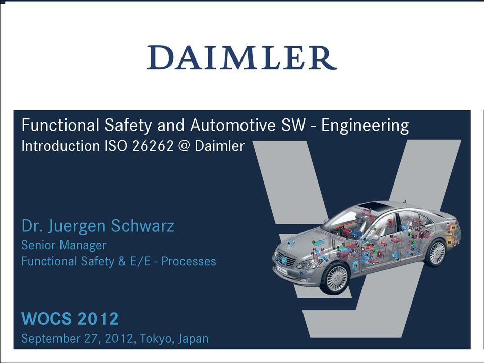 Juergen Schwarz Senior Manager Functional Safety