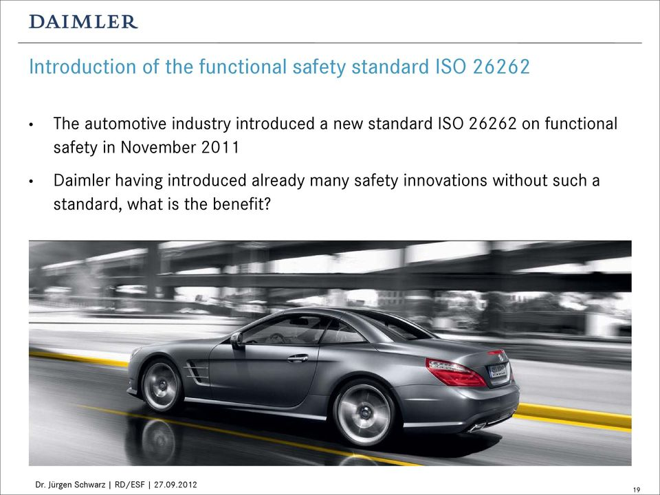 functional safety in November 2011 Daimler having introduced