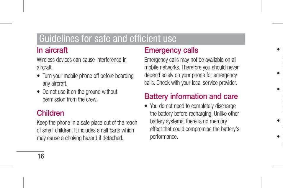 It includes small parts which may cause a choking hazard if detached. 16 Emergency calls Emergency calls may not be available on all mobile networks.