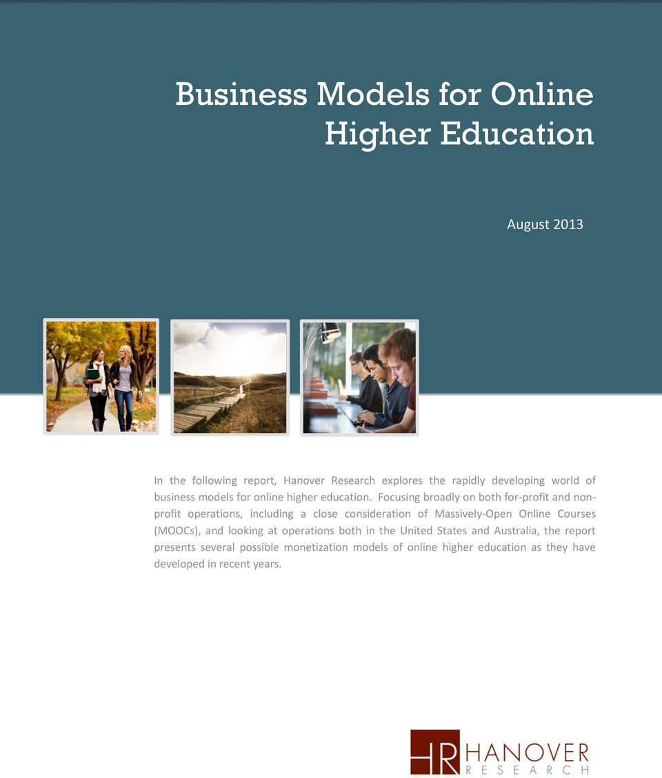 Focusing broadly on both for-profit and nonprofit operations, including a close consideration of Massively-Open Online Courses