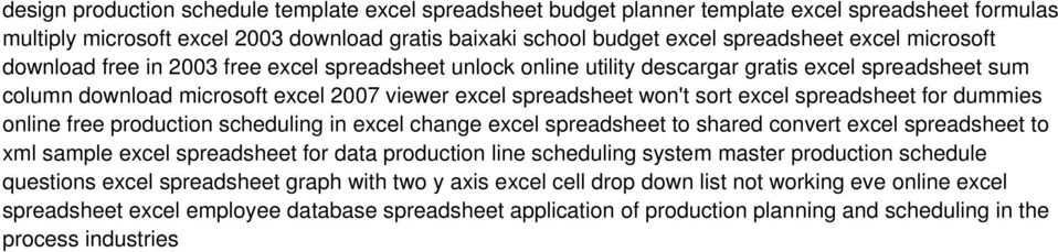 spreadsheet for dummies online free production scheduling in excel change excel spreadsheet to shared convert excel spreadsheet to xml sample excel spreadsheet for data production line scheduling