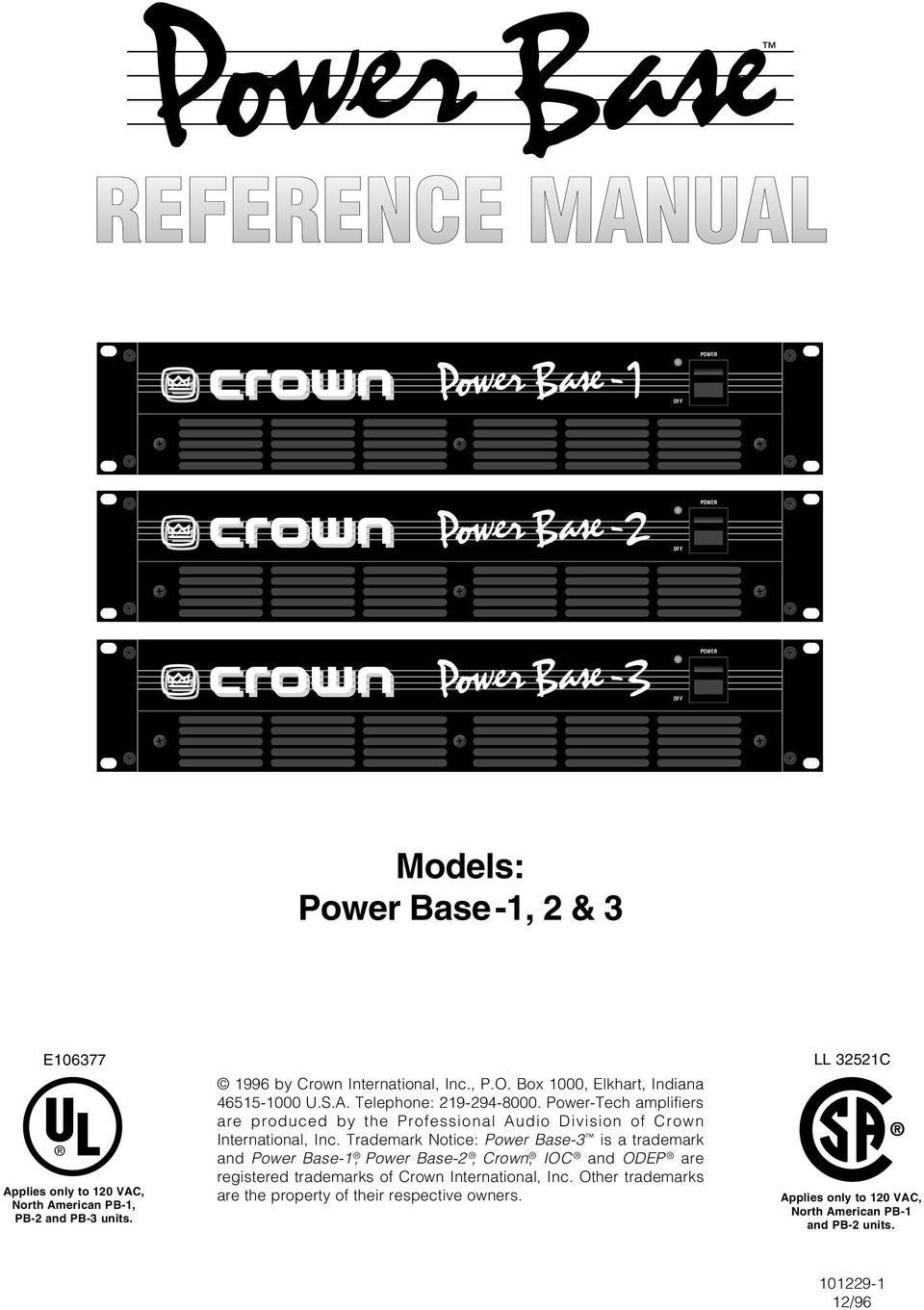 Power-Tech amplifiers are produced by the Professional Audio Division of Crown International, Inc.