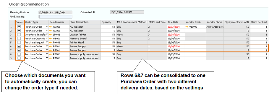 7 The ABCs of MRP Figure 7-8: Order Recommendation report See How to Configure and Use MRP in SAP Business