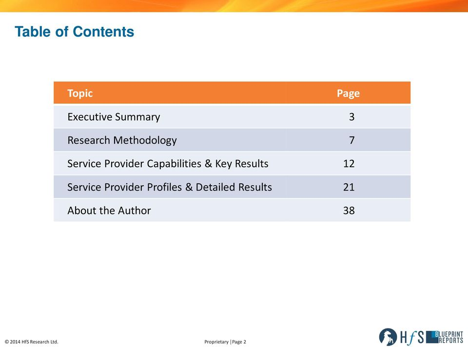 Key Results 12 Service Provider Profiles & Detailed