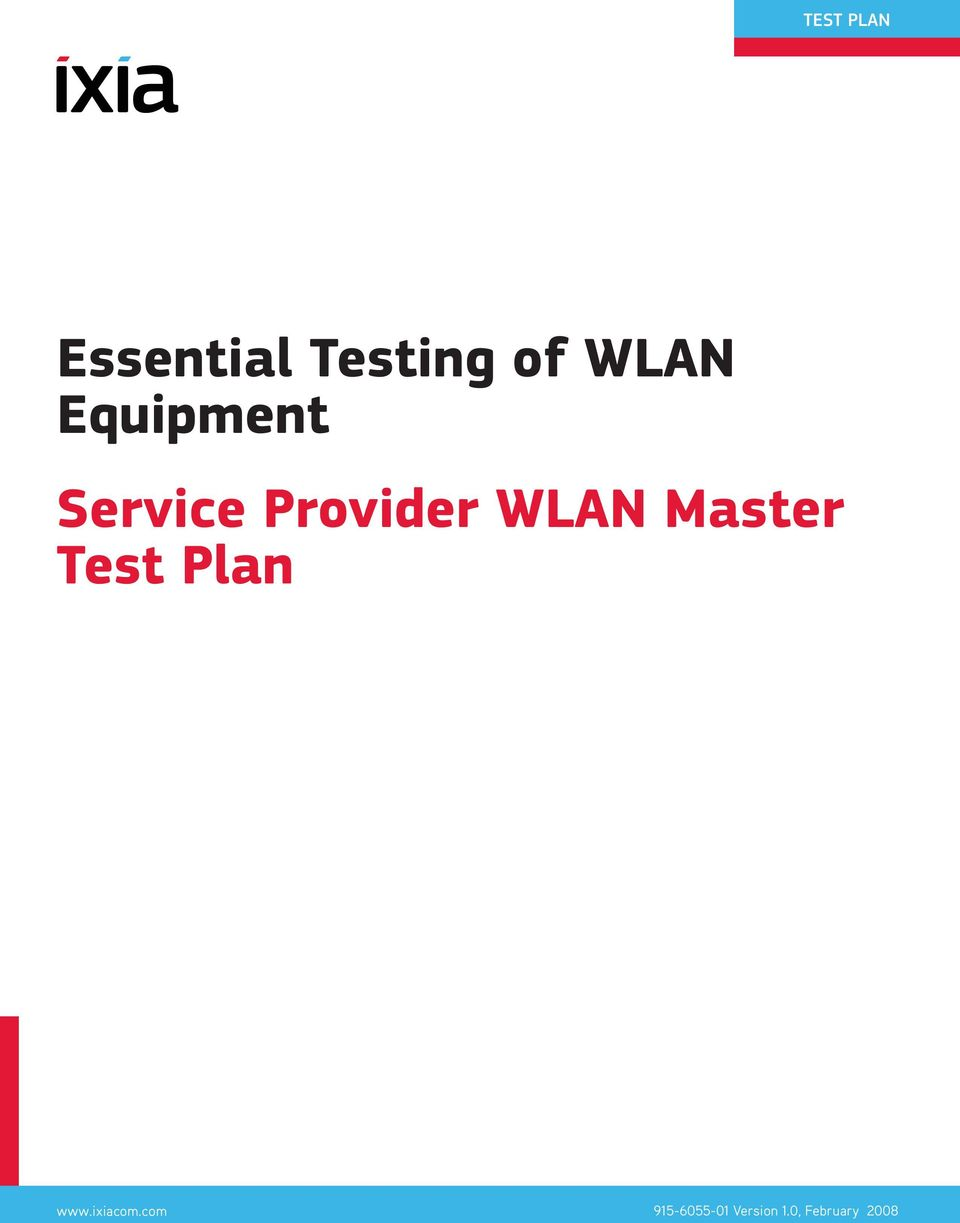 WLAN Master Test Plan www.ixiacom.