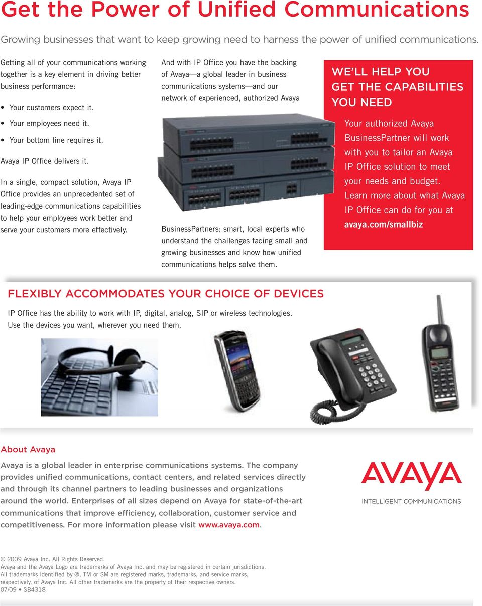 Avaya IP Office delivers it.