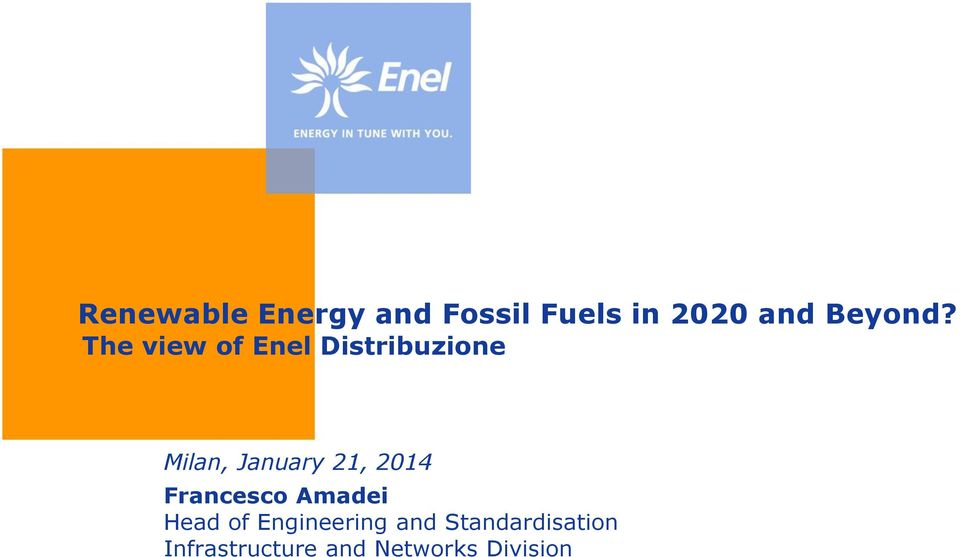 The view of Enel Distribuzione Milan, January 21,