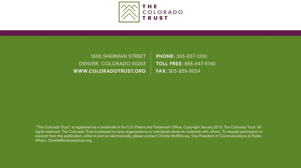 Patent and Trademark Office. Copyright January 2013. The Colorado Trust. All rights reserved.