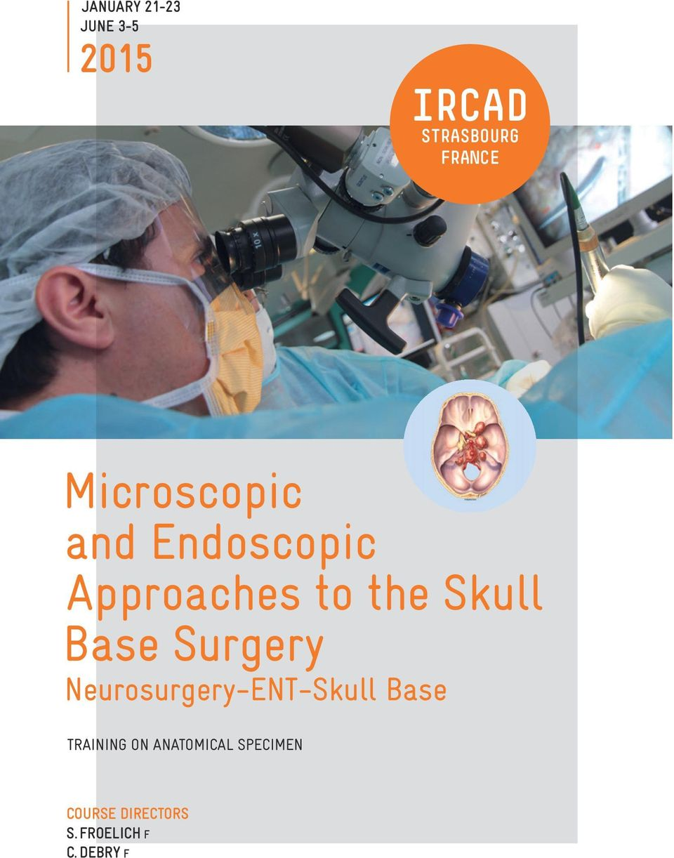 Base Surgery Neurosurgery-ENT-Skull Base TRAINING ON
