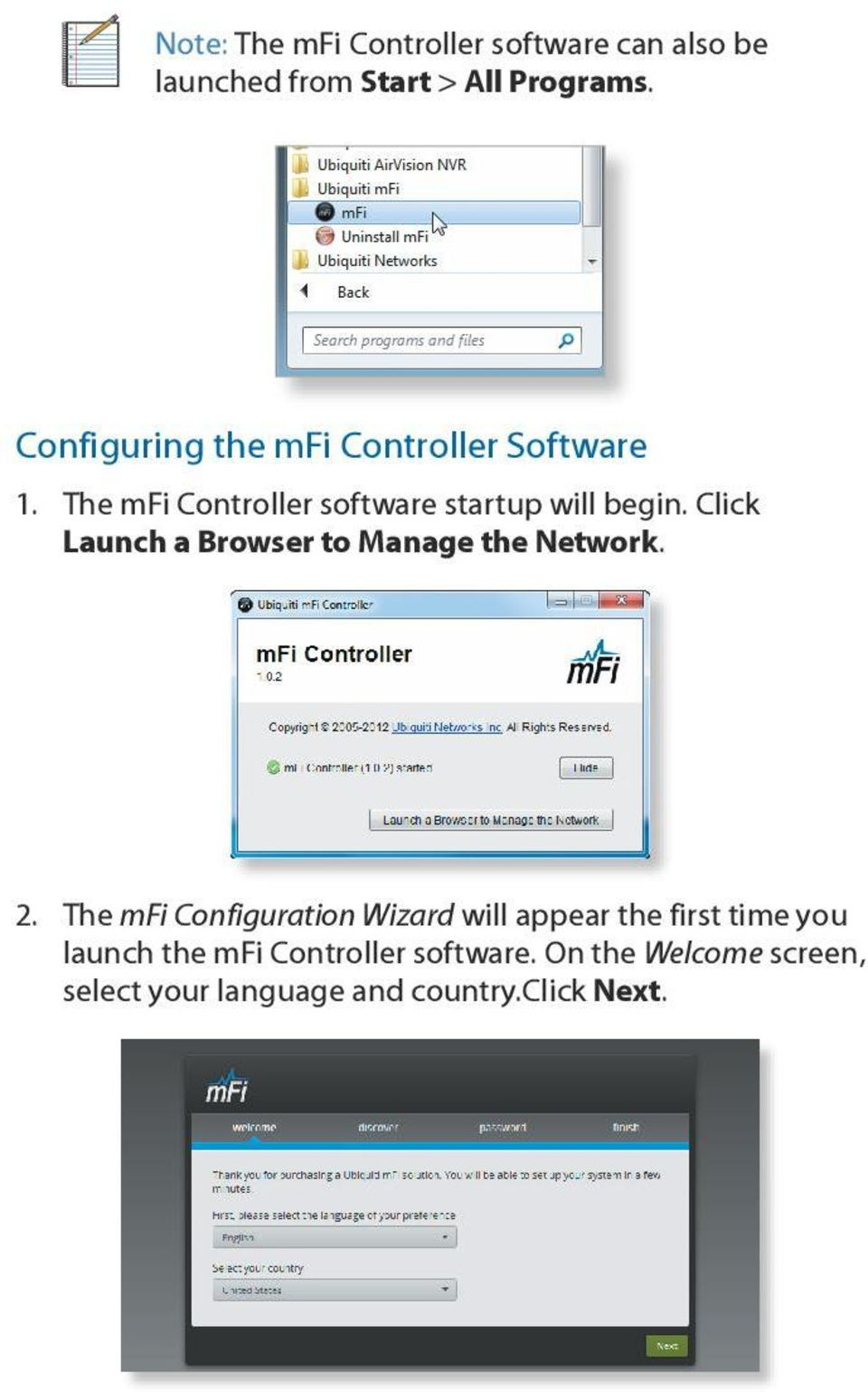Click Launch a Browser to Manage the Network. 2.
