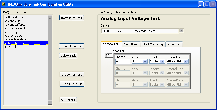 To use the Task Configuration Utility, complete the following steps: 1. Open LabVIEW. 2. Select Tools»NI-DAQmx Base Task Configuration Utility.