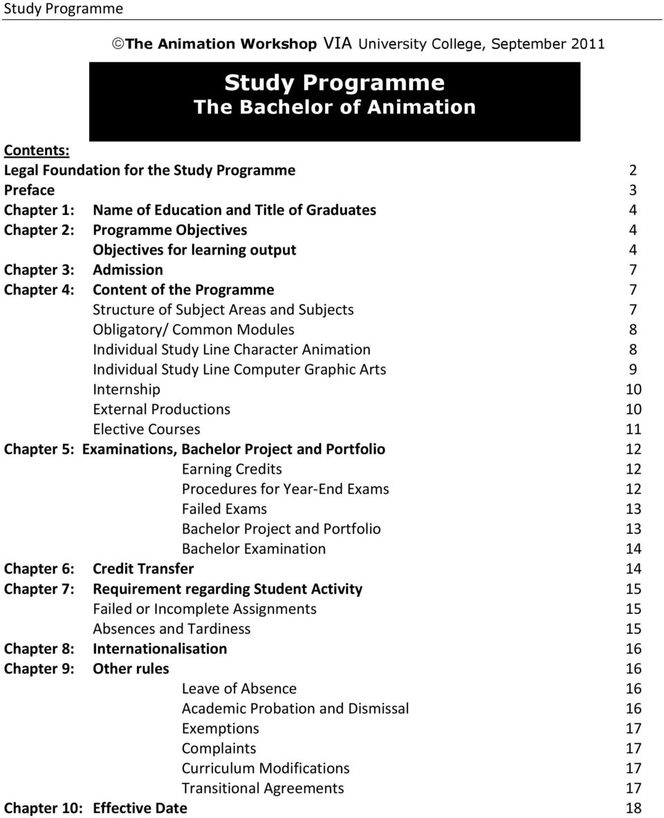 Chapter 3: Admission 7 Chapter 4: Content of the Programme 7 Structure of Subject Areas and Subjects 7 Obligatory/ Common Modules 8 Individual Study Line Character Animation 8 Individual Study Line