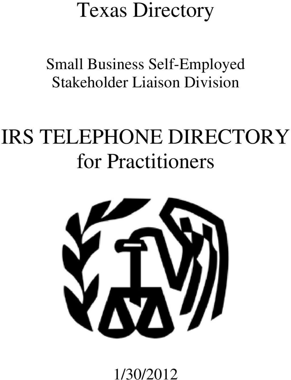 Liaison Division IRS TELEPHONE
