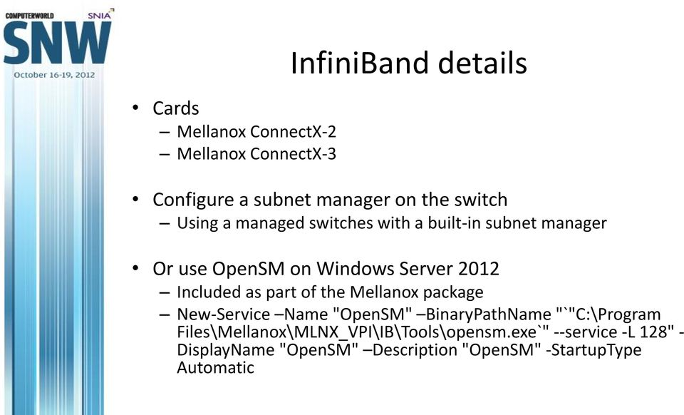 "part of the Mellanox package New-Service Name ""OpenSM"" BinaryPathName ""`""C:\Program"