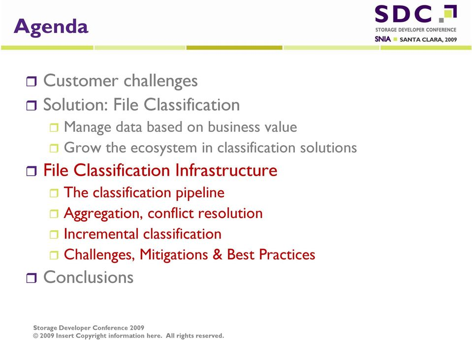 Classification Infrastructure The classification pipeline Aggregation,