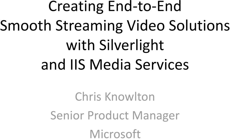 Silverlight and IIS Media Services