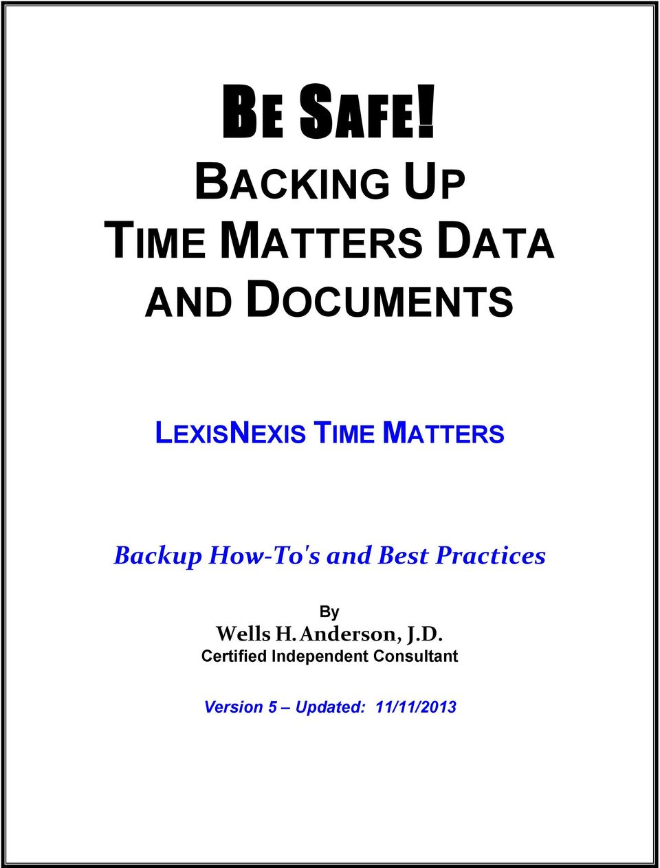 LEXISNEXIS TIME MATTERS Backup How-To's and Best