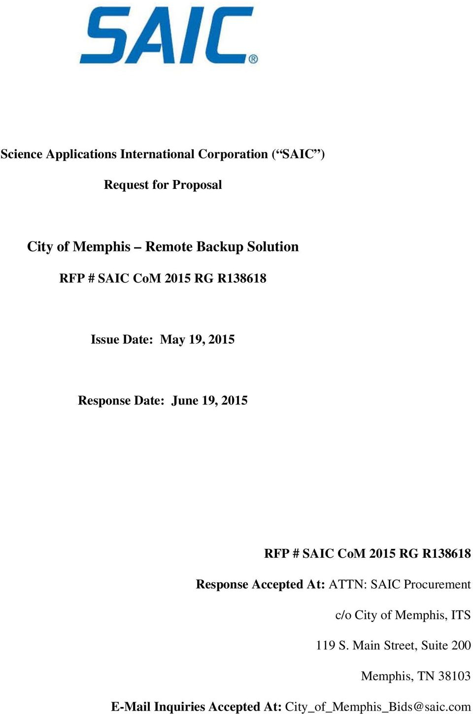 RFP # SAIC CoM 2015 RG R138618 Response Accepted At: ATTN: SAIC Procurement c/o City of Memphis, ITS