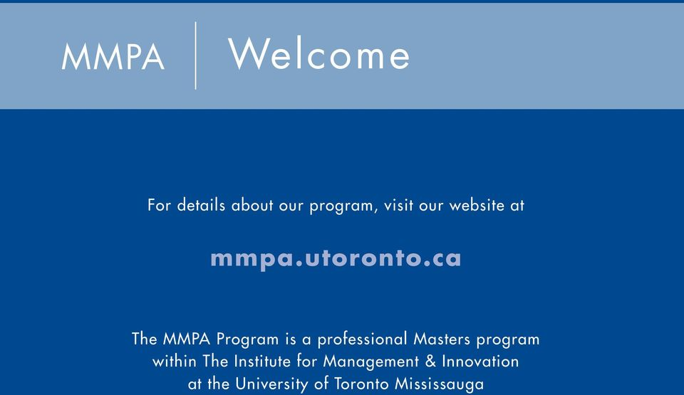 ca The MMPA Program is a professional Masters program
