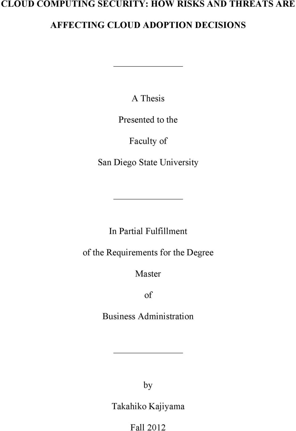State University In Partial Fulfillment of the Requirements for the