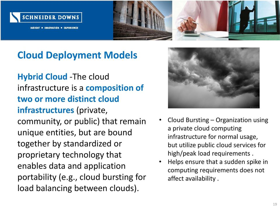g., cloud bursting for load balancing between clouds).