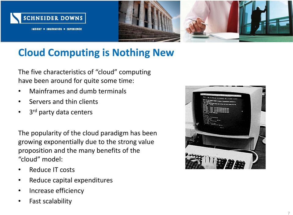 of the cloud paradigm has been growing exponentially due to the strong value proposition and the many