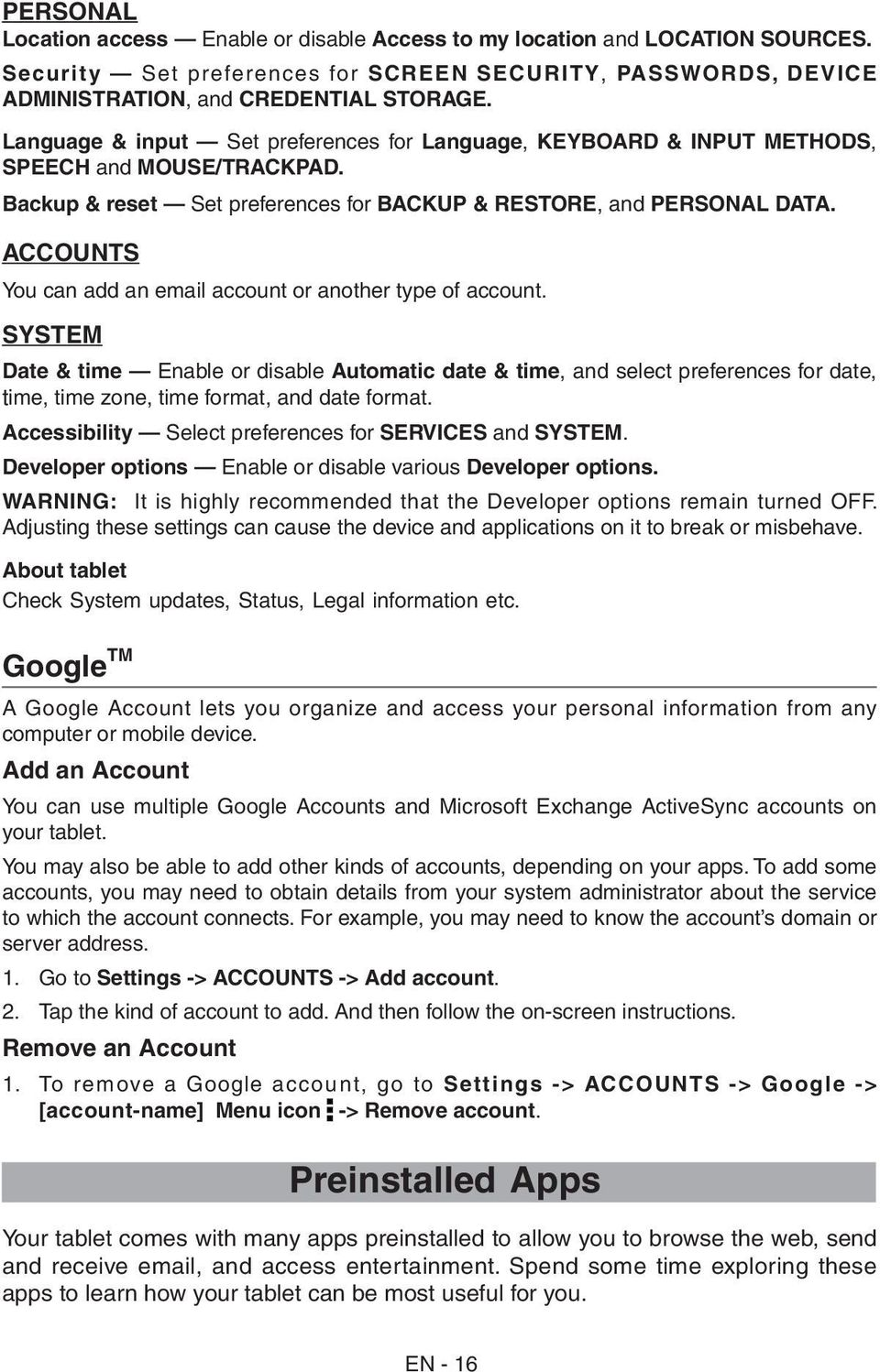ACCOUNTS You can add an email account or another type of account.