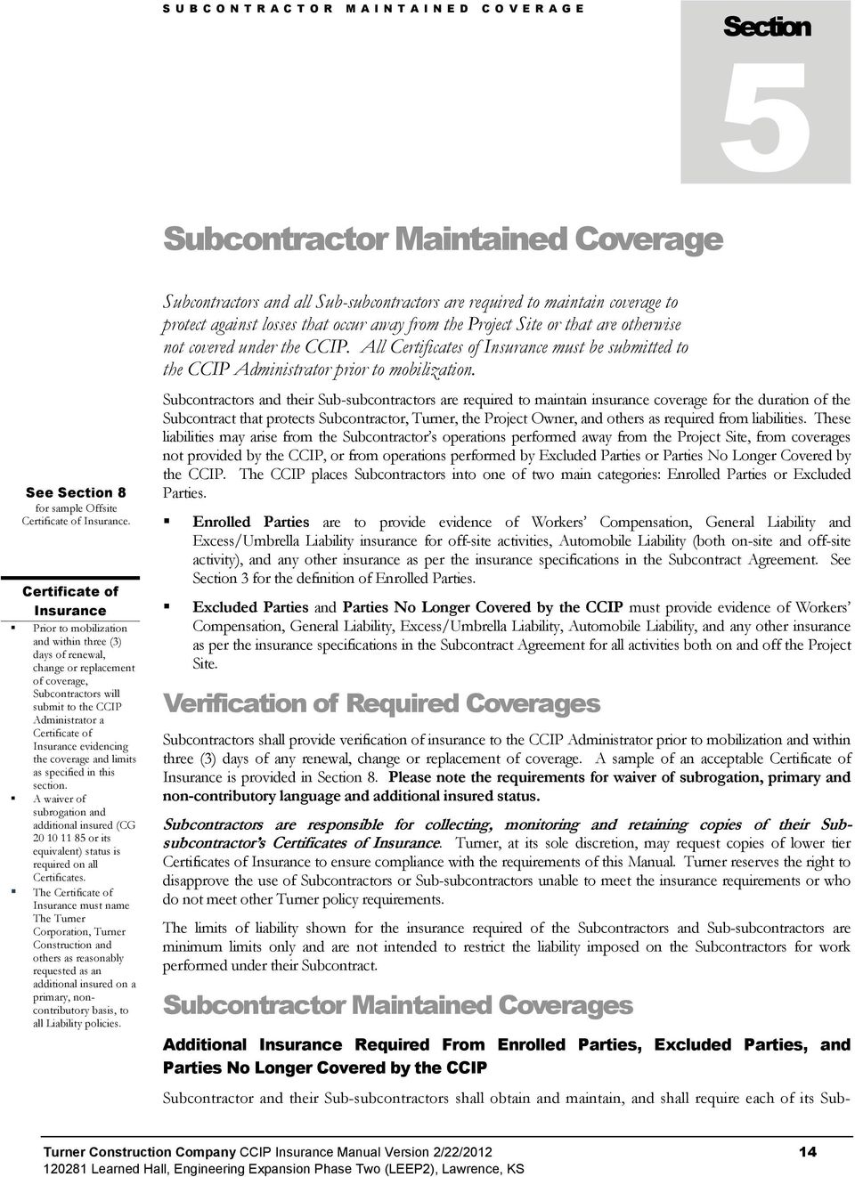 Ccip insurance manual turner construction company pdf evidencing the coverage and limits as specified in this section a waiver of subrogation and 16 subcontractor maintai n e d c o v e r a g e platinumwayz