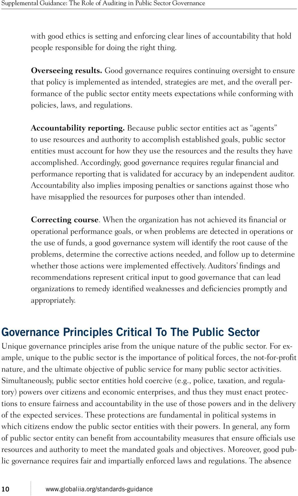 conforming with policies, laws, and regulations. Accountability reporting.