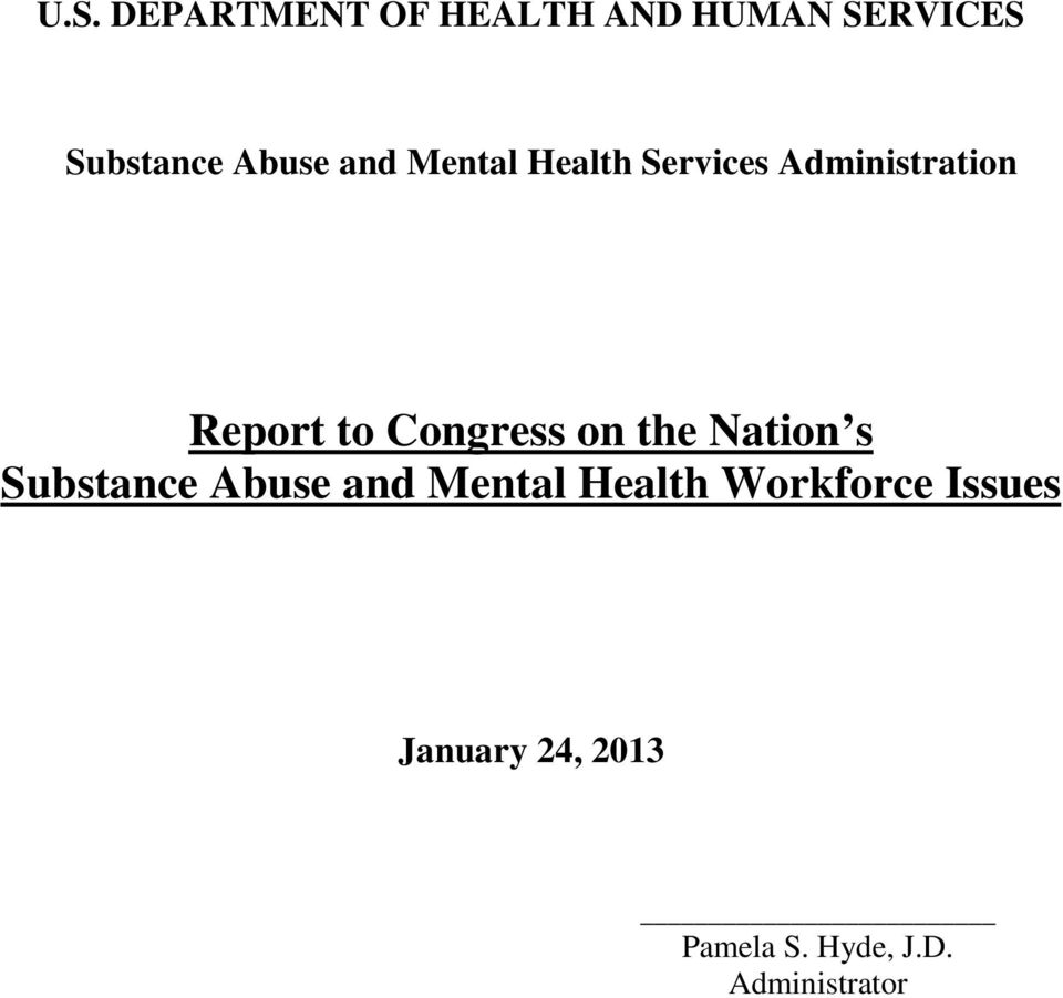 Congress on the Nation s Substance Abuse and Mental Health