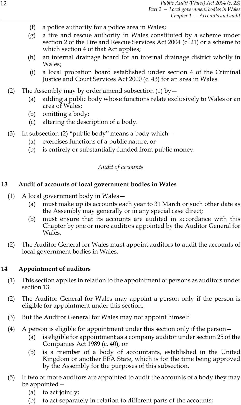 under section 2 of the Fire and Rescue Services Act 2004 (c.