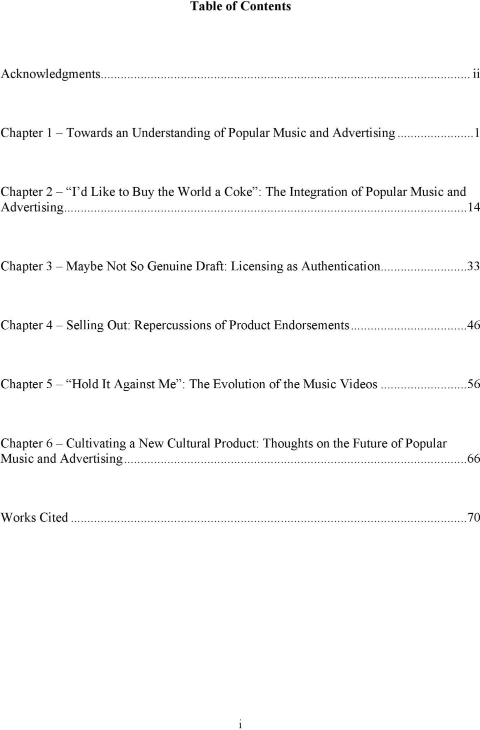 ..14 Chapter 3 Maybe Not So Genuine Draft: Licensing as Authentication...33 Chapter 4 Selling Out: Repercussions of Product Endorsements.