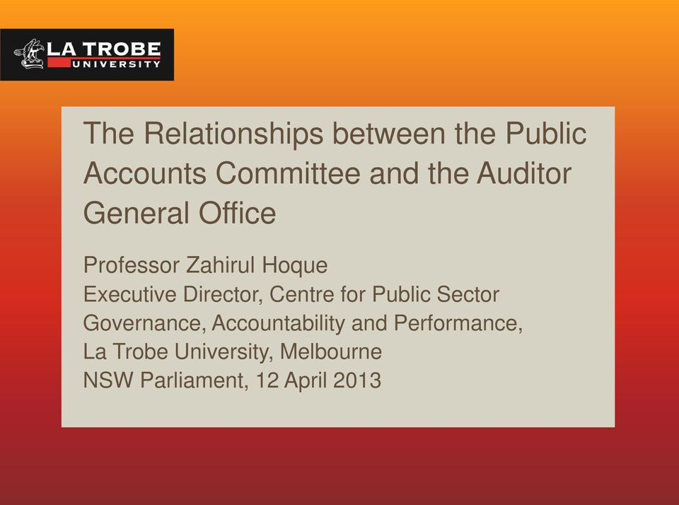 Director, Centre for Public Sector Governance, Accountability