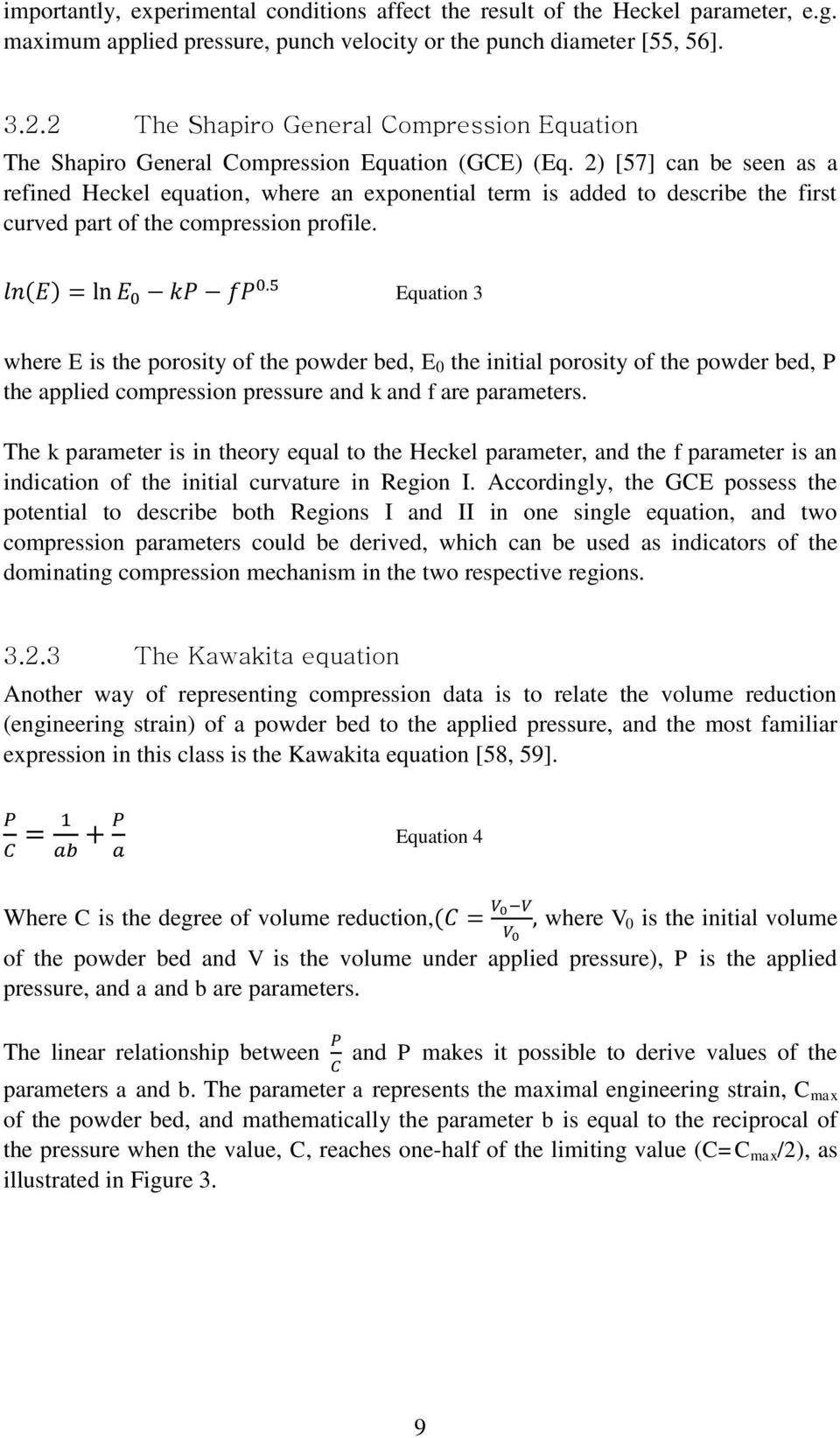 2) [57] can be seen as a refined Heckel equation, where an exponential term is added to describe the first curved part of the compression profile.